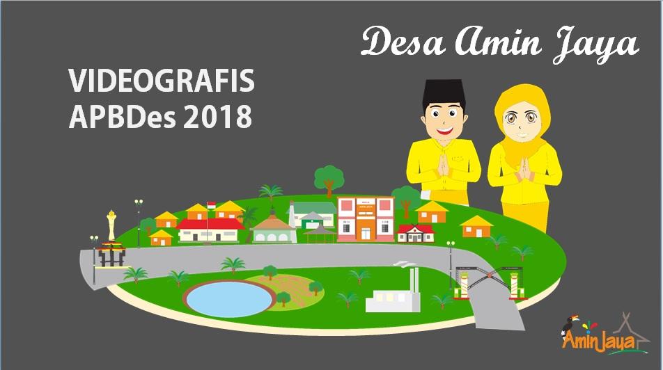 VIDEOGRAFIS APBDES 2018 DESA AMIN JAYA